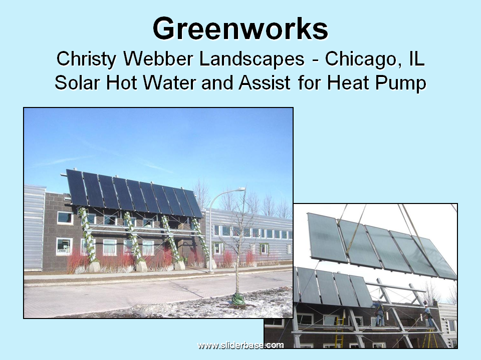 Greenworks Christy Webber Landscapes Chicago Il Solar Hot Water And Ist For Heat Pump